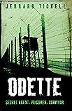 Odette (True Stories from World War II)