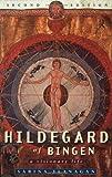 Hildegard of Bingen: A Visionary Life (0415185513) by Flanagan, Sabina