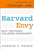 Harvard Envy: Why Too Many Colleges Overshoot
