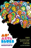 Mo Meta Blues: The World According to Questlove