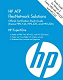 Product B00F2LSJVE - Product title HP ATP FlexNetwork Solutions (HP0-Y49, HP2-Z29, HP2-Z30): Official Certification Study Guide (HP ExpertOne)