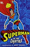 img - for Superman in the Eighties book / textbook / text book