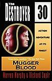 Mugger Blood (The Destroyer #30)
