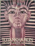 Tutankhamen: His Tomb and Its Treasures (0575027142) by Edwards, I.E.S.