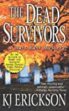 img - for The Dead Survivors: A Mars Bahr Mystery (Mars Bahr Mysteries) book / textbook / text book