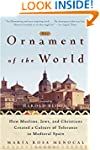 The Ornament of the World: How Muslim...