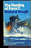 The Hunting of Force Z (0297645226) by Hough, Richard