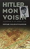 img - for Hitler, mon voisin : Souvenirs d'un enfant juif book / textbook / text book