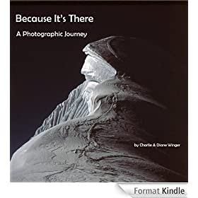 Because It's There - A Photographic Journey (English Edition)