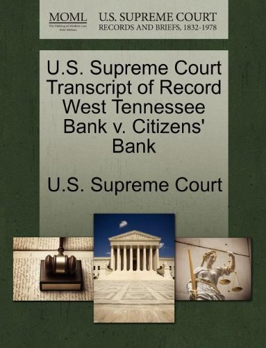us-supreme-court-transcript-of-record-west-tennessee-bank-v-citizens-bank