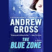The Blue Zone | [Andrew Gross]