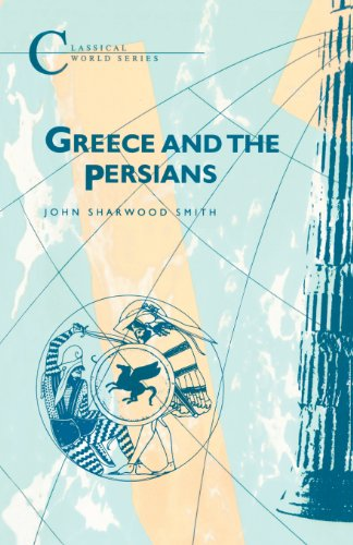 Greece and the Persians (Classical World)