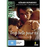 Too Beautiful for Youpar G�rard Depardieu