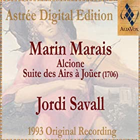 Marin Marais: Alcione - Suite Des Airs � Jo�er (1706)