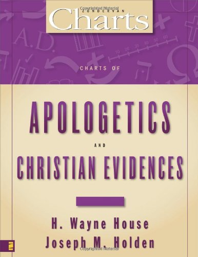 Charts of Apologetics and Christian Evidences (ZondervanCharts) (H Wayne House compare prices)