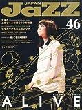 JAZZ JAPAN(ジャズジャパン) Vol.46