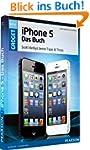 iPhone 5 - das Buch: Scott Kelbys bes...