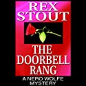 The Doorbell Rang (       UNABRIDGED) by Rex Stout Narrated by Michael Prichard