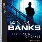 The Player of Games: Culture Series, Book 2 Hörbuch von Iain M. Banks Gesprochen von: Peter Kenny