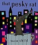 That Pesky Rat Lauren Child