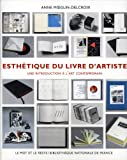 echange, troc Anne Moeglin-Delcroix - Esthétique du livre d'artiste 1960-1980 : Une introduction à l'art contemporain