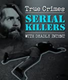 Maurice Crow Serial Killers (True Crime)