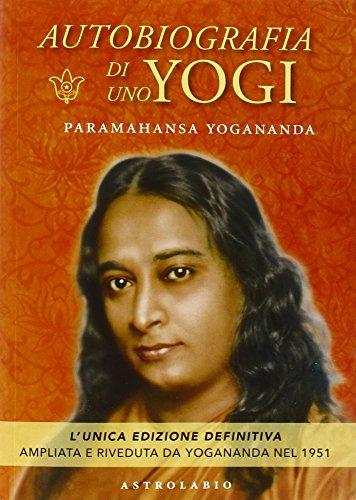 Autobiografia di uno yogi PDF