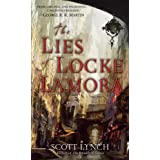"The Lies of Locke Lamoravon ""Scott Lynch"""