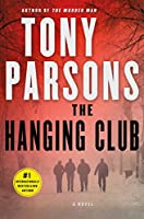 The Hanging Club: A Novel