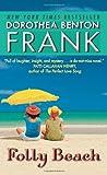 Folly Beach (0061961280) by Dorothea Benton Frank