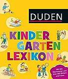 Duden - Kindergarten-Lexikon: mit Vorschulwissen