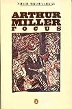 Focus (Modern Classics) (0140083340) by Miller, Arthur