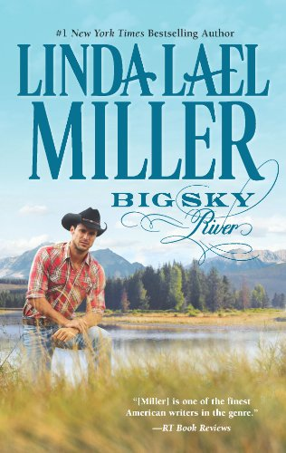 Big Sky River (A Parable, Montana, Novel) by Linda Lael Miller