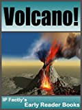 Volcano!  - Earth Books for Kids (Earth Early Reader Books Book 2)