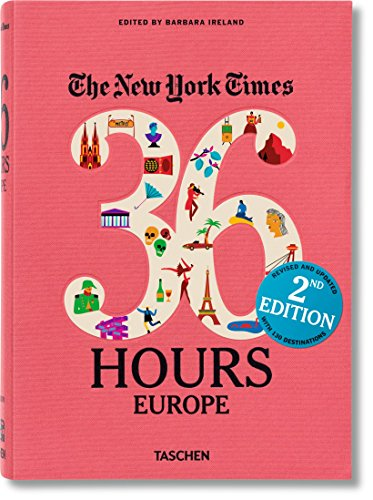 The New York Times: 36 Hours Europe, 2nd Edition (New York Times Europe compare prices)