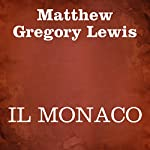 Il monaco   Matthew Gregory Lewis