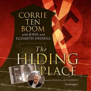 The Hiding Place | [Corrie ten Boom, John Sherrill, Elizabeth Sherrill]