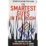 The Smartest Guys in the Room: The Amazing Rise and Scandalous Fall of Enronby Peter Elkind