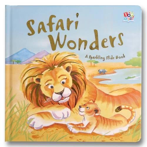 Safari Wonders (Sparkling Slide Books)