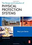 img - for By Mary Lynn Garcia Design and Evaluation of Physical Protection Systems, Second Edition (2nd Edition) book / textbook / text book