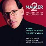 """Mahler: Symphony No. 2 in C Minor """"Resurrection"""" (Arrangement for Small Orchestra by Gilbert Kaplan and Rob Mathes)"""