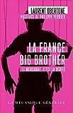 La France Big Brother...