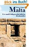 Malta. Ur- und fr�hgeschichtliche Den...