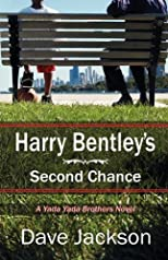 Harry Bentley&#39;s Second Chance