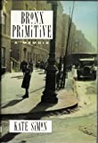 Bronx Primitive (0245547444) by KATE SIMON