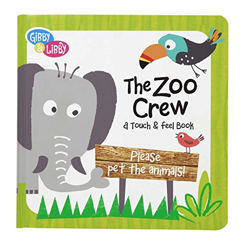cr-gibson-gibby-and-libby-textured-touch-and-feel-board-book-the-zoo-crew