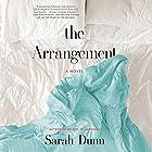 The Arrangement: A Novel Hörbuch von Sarah Dunn Gesprochen von: Ellen Archer
