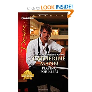 Playing for Keeps (Harlequin Desire) Catherine Mann