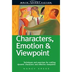 Write Great Fiction: Characters, Emotion & Viewpoint : (Techniques and exercises for crafting dynamic characters and effective viewpoints)