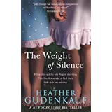 The Weight of Silence (MIRA)by Heather Gudenkauf